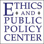 Ethics and Public Policy Center